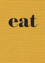 Eat - The Little Book of Fast Food ebook by Nigel Slater