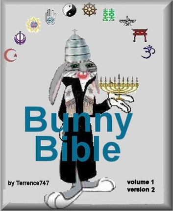Church of the Animated Bunny: vol 1 ebook by Terrence747