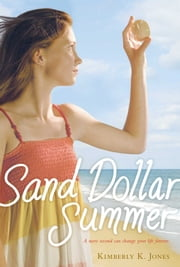 Sand Dollar Summer ebook by Kimberly K. Jones