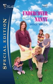 Undercover Nanny ebook by Wendy Warren