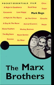 The Marx Brothers ebook by Bego, Mark