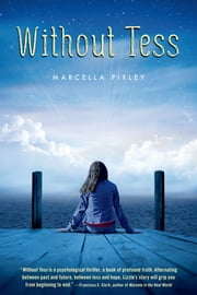 Without Tess ebook by Marcella Pixley