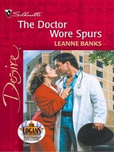 The Doctor Wore Spurs ebook by Leanne Banks