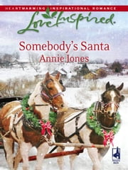 Somebody's Santa ebook by Annie Jones
