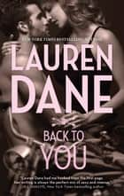 Back to You ebook by Lauren Dane