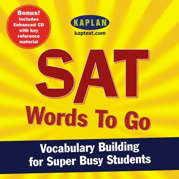 SAT Words to Go - Vocabulary Building for Super Busy Students livre audio by Kaplan