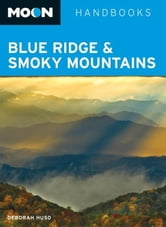 Moon Blue Ridge & Smoky Mountains ebook by Deborah Huso