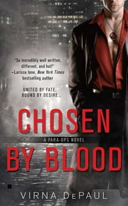 Chosen By Blood ebook by Virna DePaul