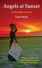 Angels At Sunset ebook by Tom Mach
