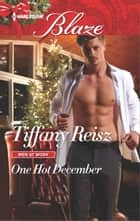One Hot December ebook by Tiffany Reisz
