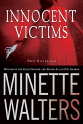 Innocent Victims - Two Novellas ebook by Minette Walters