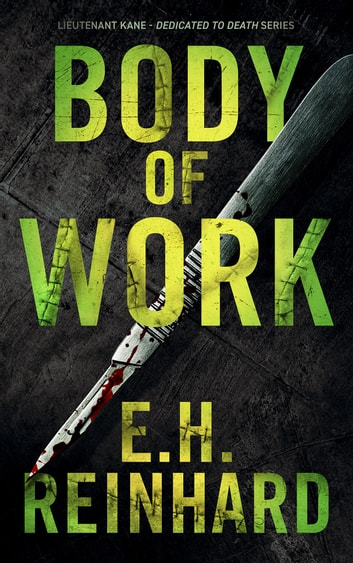 Body of Work ebook by E.H. Reinhard