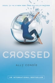 Crossed ebook by Ally Condie