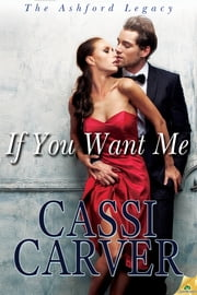 If You Want Me ebook by Cassi Carver