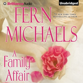 Family Affair, A audiobook by Fern Michaels