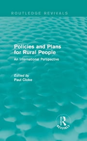 Policies and Plans for Rural People (Routledge Revivals) - An International Perspective ebook by Paul Cloke