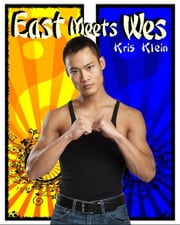 East Meets Wes ebook by Kris Klein