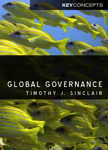 Global Governance ebook by Timothy Sinclair