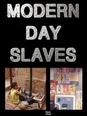 Modern Day Slaves ebook by Victor Kiethman