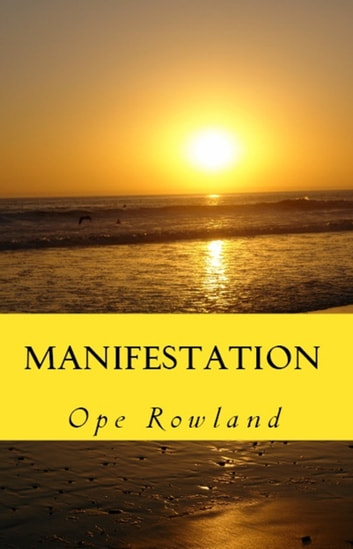 Manifestation ebook by Ope Rowland