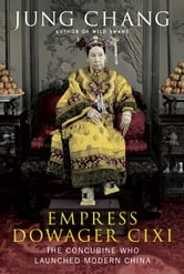 Empress Dowager Cixi ebook by Jung Chang