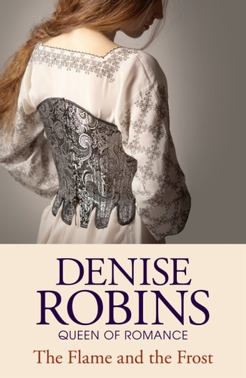 The Flame and the Frost (Fauna Trilogy Book Three) ebook by Denise Robins