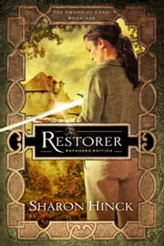 The Restorer - Expanded Edition ebook by Sharon Hinck