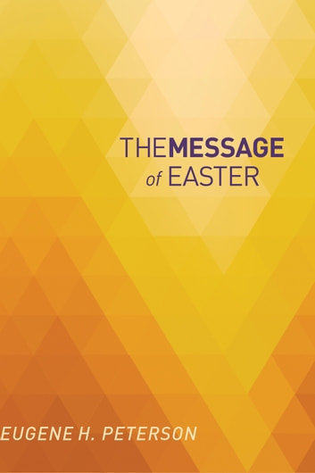The Message of Easter - According to Mark ebook by