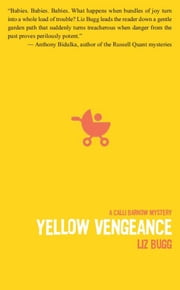 Yellow Vengeance ebook by Liz Bugg