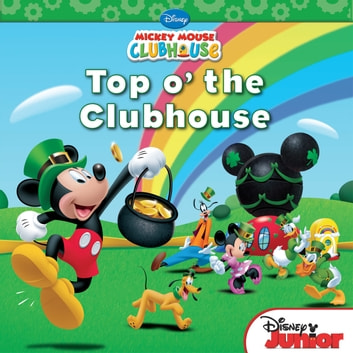 70318648844 Mickey Mouse Clubhouse  Top O The Clubhouse ebook by Disney Book Group