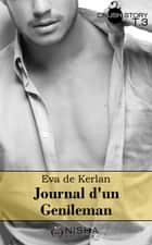 Journal d'un gentleman - tome 3 La retenir ebook by Eva de Kerlan