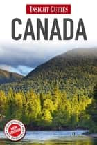 Insight Guides: Canada ebook by Insight Guides