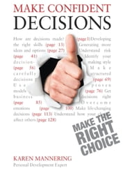 Make Confident Decisions: Teach Yourself ebook by Karen Mannering
