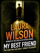 My Best Friend ebook by Laura Wilson