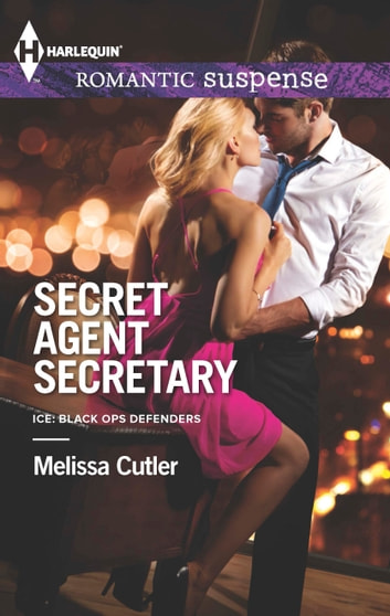 Secret Agent Secretary ebook by Melissa Cutler