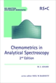Chemometrics in Analytical Spectroscopy ebook by Adams, Mike J