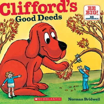 Cliffords Good Deeds Audiobook By Norman Bridwell 9780545047777