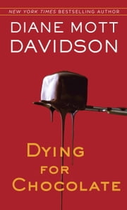 Dying for Chocolate ebook by Diane Mott Davidson