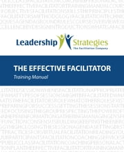 The Effective Facilitator ebook by Kobo.Web.Store.Products.Fields.ContributorFieldViewModel