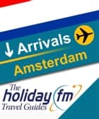 Amsterdam ebook by Holiday FM
