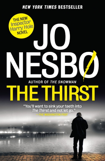 The Thirst - A Harry Hole Novel 電子書 by Jo Nesbo