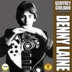 Geoffrey Giuliano's In Conversation with Denny Laine audiobook by Geoffrey Giuliano
