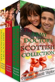 The Army Doctor's Scottish Collection: Three Christmas Romances ebook by Helen Scott Taylor