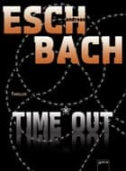 Time*Out ebook by Andreas Eschbach