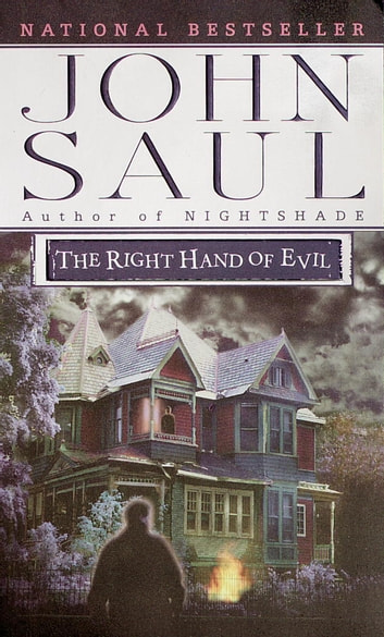 The Right Hand of Evil - A Novel ebook by John Saul