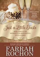 Just A Little Taste ebook by Farrah Rochon