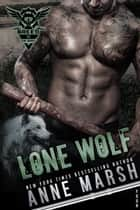 Lone Wolf ebook by Anne Marsh