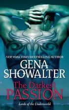 The Darkest Passion ebook by Gena Showalter