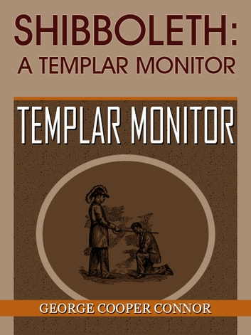 Shibboleth A Templar Monitor ebook by George Cooper Connor