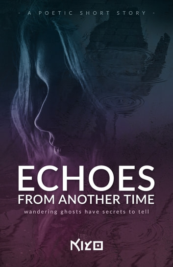 Echoes from Another Time ebook by Kiyo